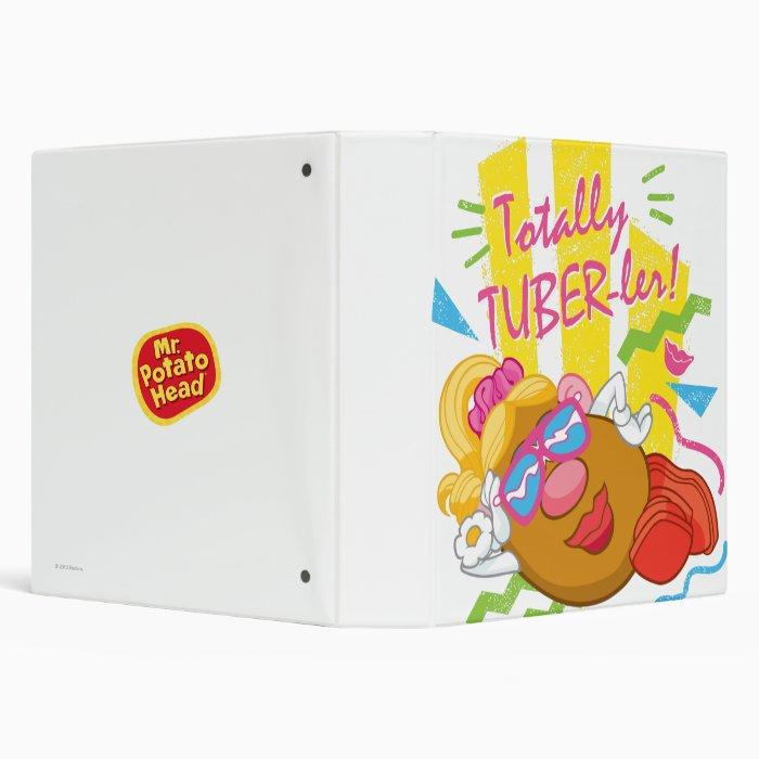 Mrs. Potato Head -  Totally TUBER-ler! 3 Ring Binder