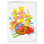 Mrs. Potato Head -  Totally TUBER-ler! Greeting Card
