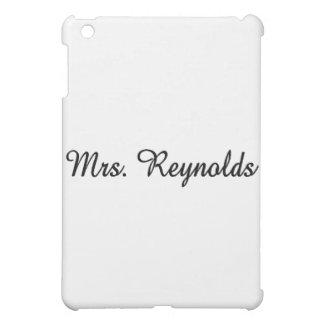 Mrs. Reynolds Case For The iPad Mini