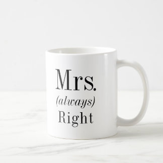 Mrs. Right and Mrs. Always Right Wife Coffee Mug