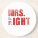 MRS. RIGHT BEVERAGE COASTER