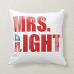MRS. RIGHT PILLOW