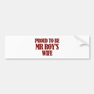 Mrs Roy designs Car Bumper Sticker