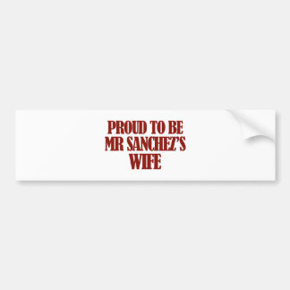 Mrs SANCHEZ designs Car Bumper Sticker