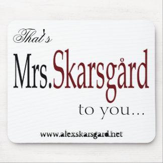 """Mrs. Skarsgard"" mouse pad"