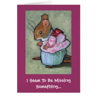 MRS TITTLEMOUSE, I Seem To Be MissingSomething... Card