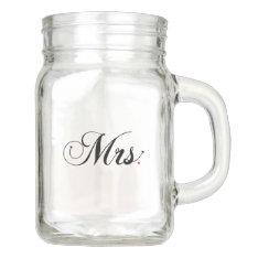 """""""Mrs."""" Wedding Mason Jar Personalized Mug at Zazzle"""