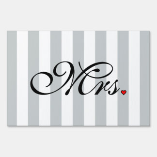 Mrs. Wife Bride Click to Customize Color Stripes Yard Sign