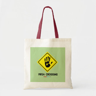 MRSA Crossing Sign Tote Bag
