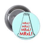 MRxL! Buttons