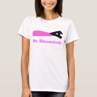 Ms. Bikewrench ladies' fitted baby doll T-Shirt