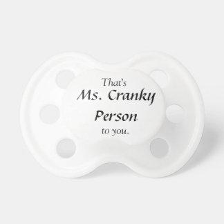 Ms Cranky Person Chupete De Bebé