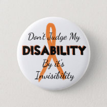 MS Dont Judge my Disability  Invisibility Pin