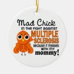 Ms enojado de la esclerosis múltiple de la mamá de ornatos