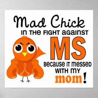 Ms enojado de la esclerosis múltiple de la mamá de poster