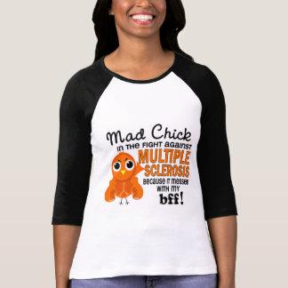 Ms enojado de la esclerosis múltiple del polluelo  camiseta