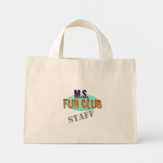 MS Fun Club Staff tote Mini Tote Bag