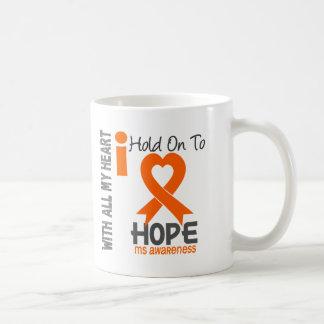 MS I Hold On To Hope Coffee Mug