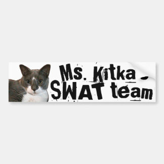 Ms. Kitka's SWAT Team Bumper Sticker