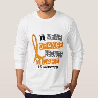 MS Multiple Sclerosis I Wear Orange Because I Care T-Shirt