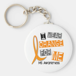 MS Multiple Sclerosis I Wear Orange For ME 37 Basic Round Button Keychain
