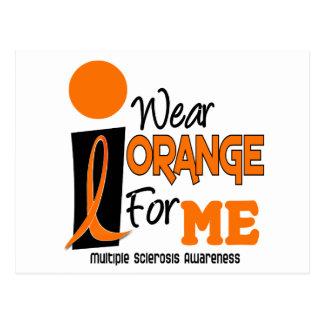 MS Multiple Sclerosis I Wear Orange For ME 9 Postcard