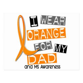 MS Multiple Sclerosis I Wear Orange For My Dad 37 Postcard
