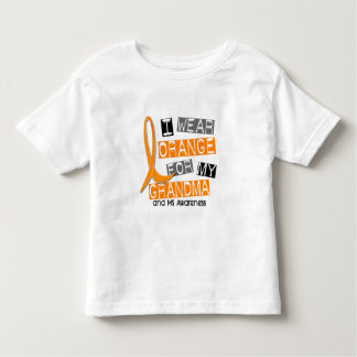MS Multiple Sclerosis I Wear Orange For My Grandma Toddler T-shirt