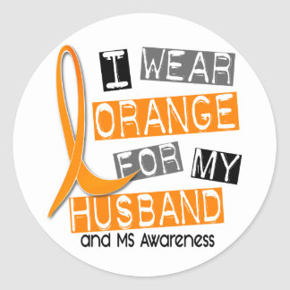 MS Multiple Sclerosis I Wear Orange For My Husband Classic Round Sticker