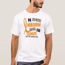 MS Multiple Sclerosis I Wear Orange For My Mom 37 T-Shirt