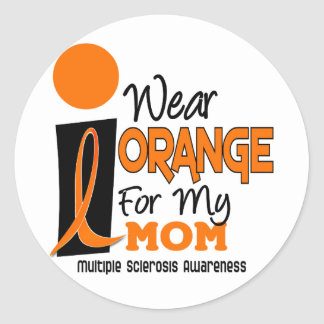 MS Multiple Sclerosis I Wear Orange For My Mom 9 Classic Round Sticker