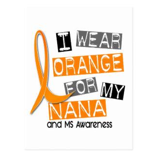 MS Multiple Sclerosis I Wear Orange For My Nana 37 Postcard
