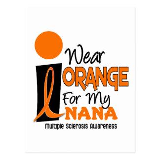 MS Multiple Sclerosis I Wear Orange For My Nana 9 Postcard