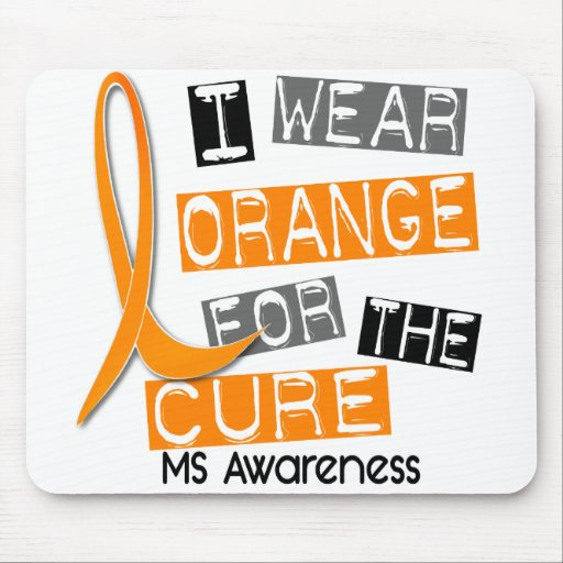 MS Multiple Sclerosis I Wear Orange For The Cure Mouse Mats