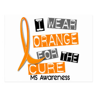 MS Multiple Sclerosis I Wear Orange For The Cure Postcard