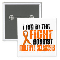 MS Multiple Sclerosis IN THE FIGHT 1 Pinback Button