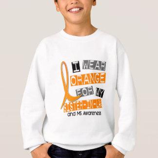 MS Multiple Sclerosis Orange For My Sister-In-Law Sweatshirt