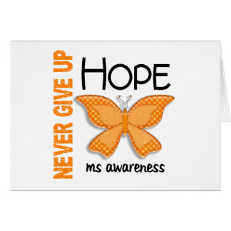 MS Never Give Up Hope Butterfly 4.1 Greeting Cards