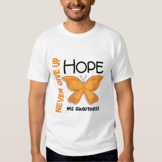 MS Never Give Up Hope Butterfly 4.1 T Shirt