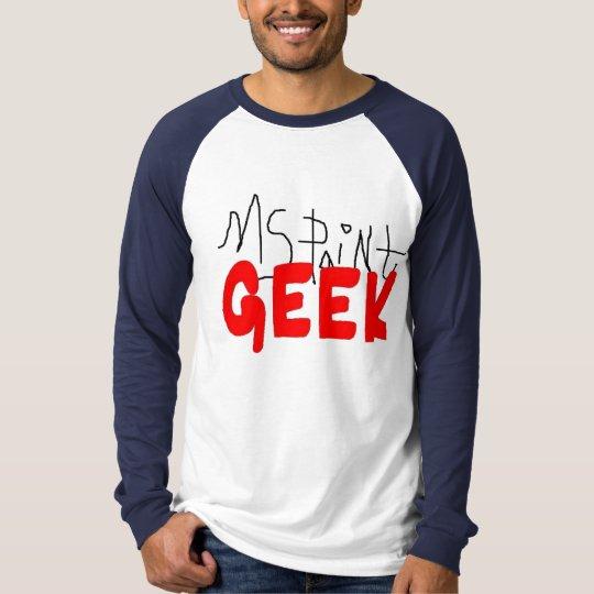 MS Paint Geek! T-Shirt