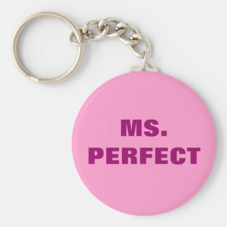 MS. PERFECT KEY CHAINS