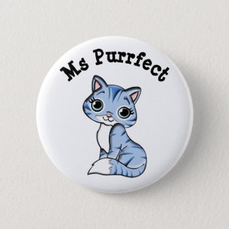 Ms Purrfect Cute Cat Button