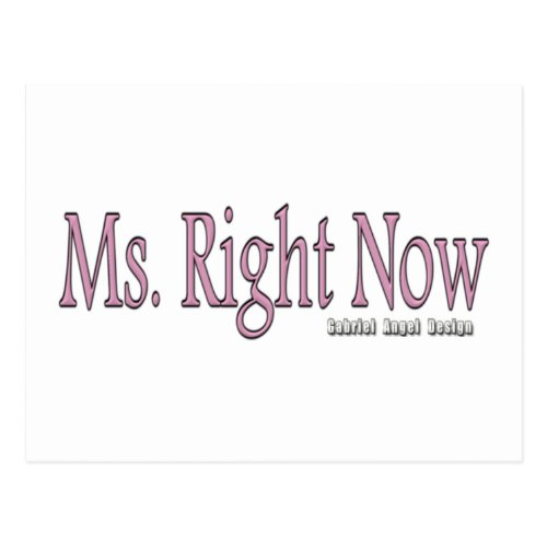 Ms Right Now Postcard