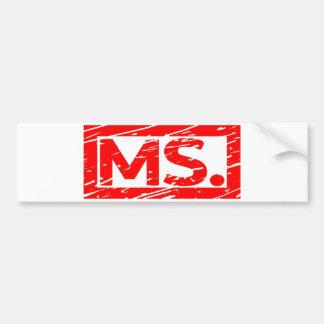 Ms. Stamp Bumper Sticker
