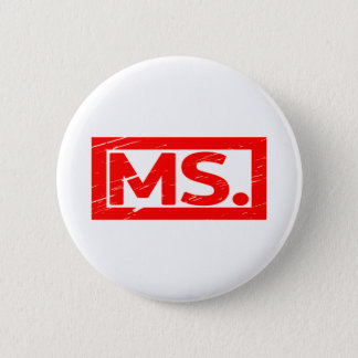 Ms. Stamp Pinback Button
