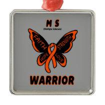 MS WARRIOR/ torn ribbon Metal Ornament