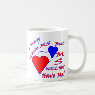 MS will NOT have ME RWB Coffee Mug