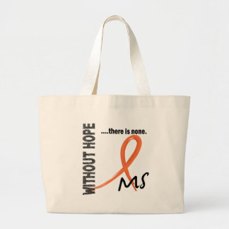 MS Without Hope 1 Large Tote Bag