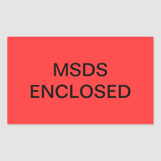 MSDS Enclosed Shipping Label Rectangular Stickers