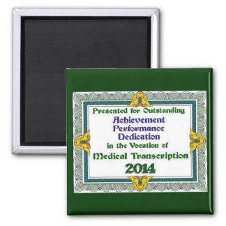 MT 2014 Medical Achievement Magnet